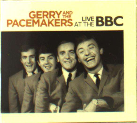CD GERRY & THE PACEMAKERS - LIVE AT THE BBC