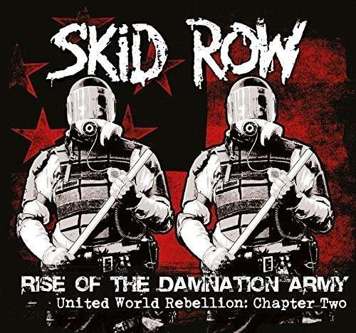 CD SKID ROW - RISE OF THE DAMNATION ARMY – UNITED WORLD REBELLION CHAPTER TWO