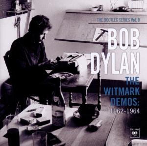 Bob Dylan - CD BOOTLEG SERIES 9: THE WITMARK DEMOS: 1962-1964