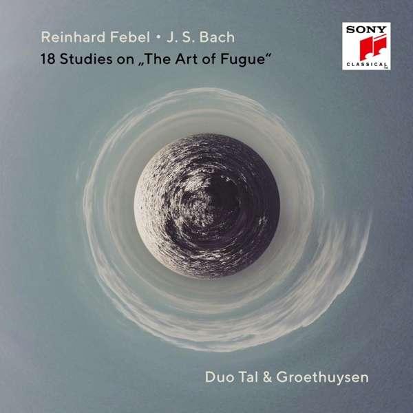 CD TAL & GROETHUYSEN - J.S. Bach & Reinhard Febel: 18