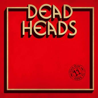 CD DEADHEADS - THIS ONE GOES TO 11