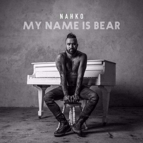 CD NAHKO - MY NAME IS BEAR