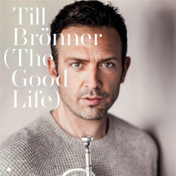 CD BRONNER, TILL - The Good Life