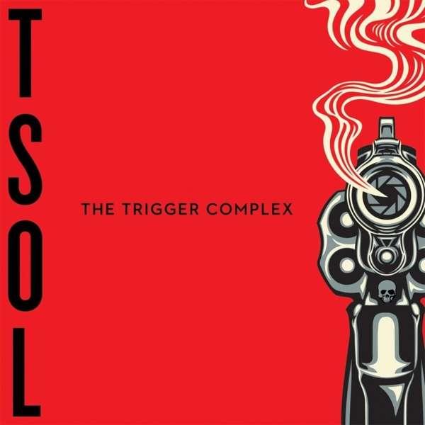 CD T.S.O.L. - THE TRIGGER COMPLEX