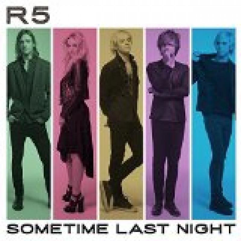 CD R5 - SOMETIME LAST NIGHT