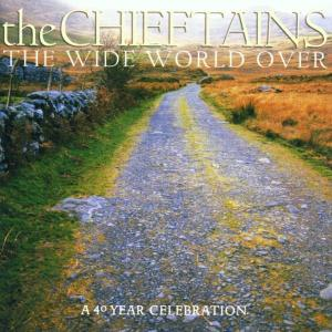 CD CHIEFTAINS - The Wide World Over: A 40 Yea