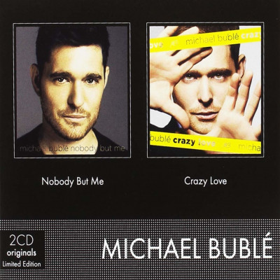 CD BUBLE, MICHAEL - NOBODY BUT ME / CRAZY LOVE