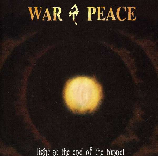 CD WAR & PEACE - LIGHT AT THE END OF THE..