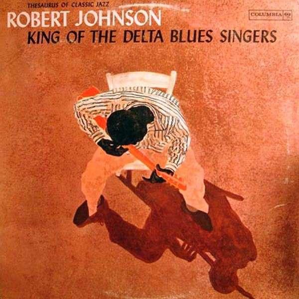 Vinyl JOHNSON, ROBERT - KING OF THE DELTA BLUES SINGERS VOL.1