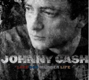 CD Cash, Johnny - Love/God/Murder/Life