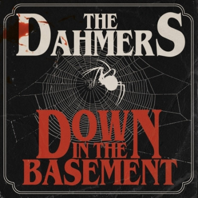 CD DAHMERS - DOWN IN THE BASEMENT