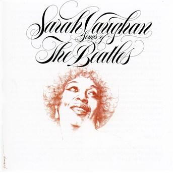 CD VAUGHAN, SARAH - SONGS OF THE BEATLES