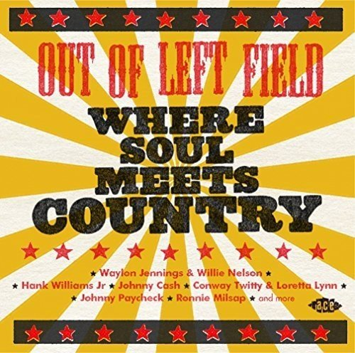 CD V/A - OUT OF LEFT FIELD: WHERE SOUL MEETS COUNTRY