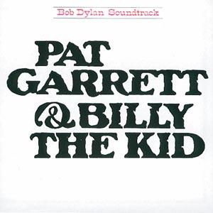 Bob Dylan - CD PAT GARRETT&BILLY THE KID