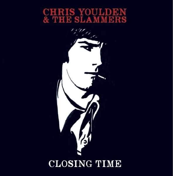 Vinyl YOULDEN, CHRIS & THE SLAM - CLOSING TIME