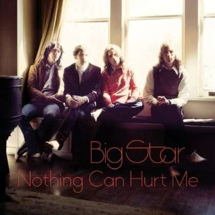 CD BIG STAR - NOTHING CAN HURT ME