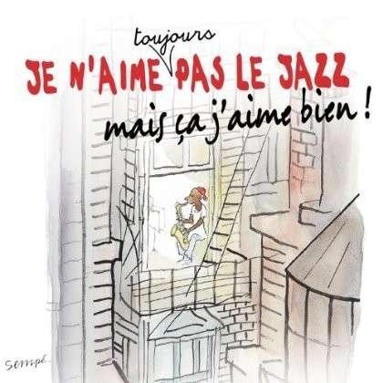 CD V/A - Je n'aime toujours pas le jazz