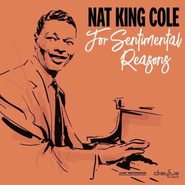 CD COLE, NAT KING - FOR SENTIMENTAL REASONS
