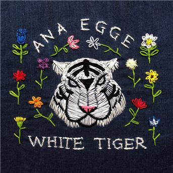 CD EGGE, ANA - WHITE TIGER
