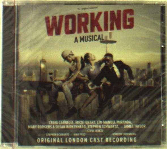 CD VARIOUS ARTISTS - WORKING: A MUSICAL (ORIGINAL LONDON CAST RECORDING)