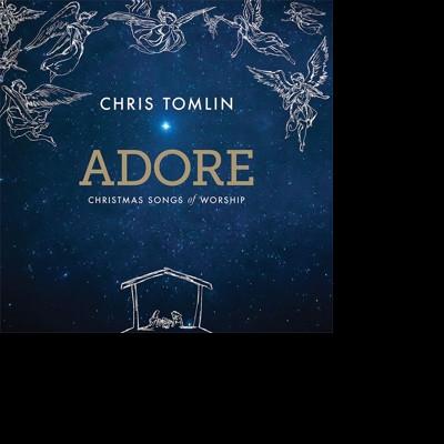 CD TOMLIN, CHRIS - ADORE:CHRISTMAS SONGS OF WORSHIP