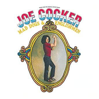 CD COCKER, JOE - MAD DOGS & ENGLISHMEN -DE