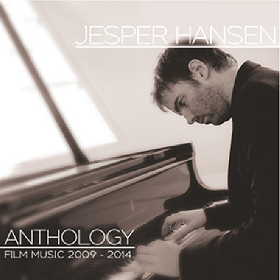 CD HANSEN, JESPER - ANTHOLOGY:FILM MUSIC 2009-2014