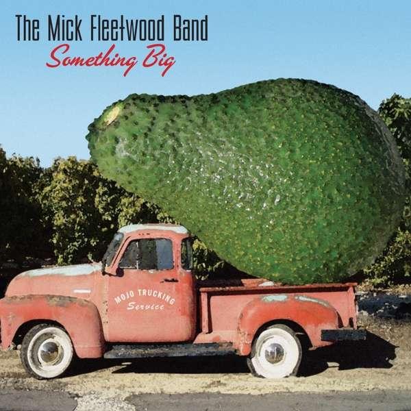 CD MICK FLEETWOOD BAND, THE - SOMETHING BIG