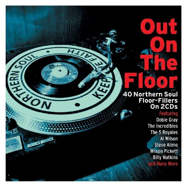 CD V/A - OUT ON THE FLOOR - NORTHERN SOUL