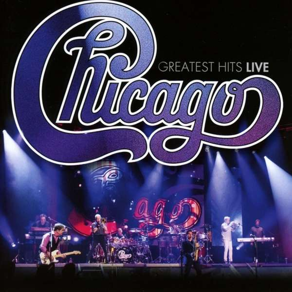 CD CHICAGO - GREATEST HITS LIVE