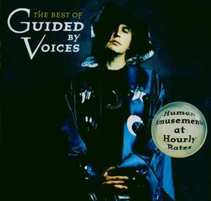 CD GUIDED BY VOICES - HUMAN AMUSEMENTS (BEST OF