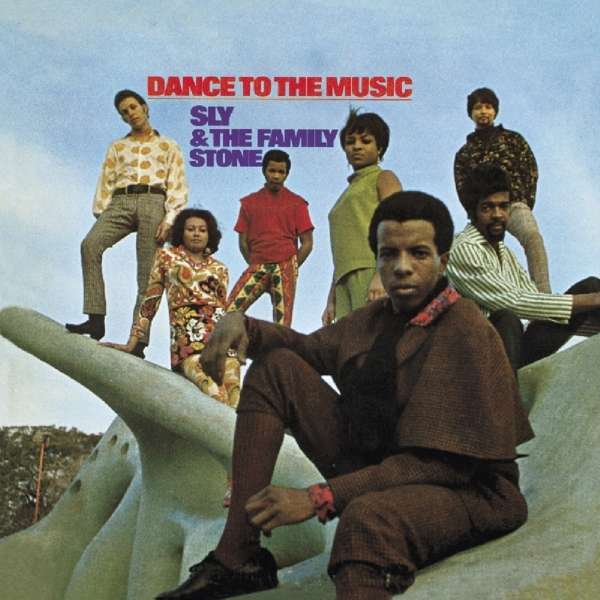 CD SLY & THE FAMILY STONE - DANCE TO THE MUSIC + 6
