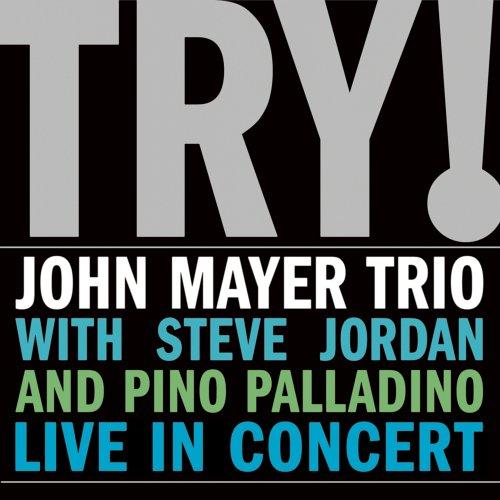 CD MAYER, JOHN -TRIO- - TRY! - Live In Concert