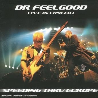 CD DR. FEELGOOD - LIVE IN CONCERT-SPEEDING