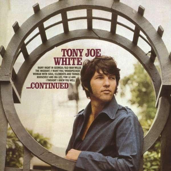 CD WHITE, TONY JOE - CONTINUED