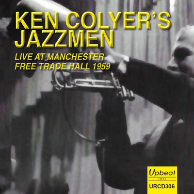 CD COLYER, KEN -JAZZMEN- - LIVE AT MANCHESTER FREE TRADE HALL 1959