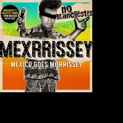 CD MEXRRISSEY - NO MANCHESTER