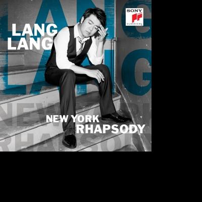 CD LANG LANG - New York Rhapsody
