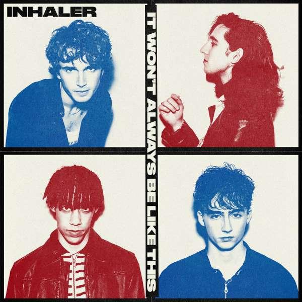 Inhaler - Vinyl It Won't Always Be Like This