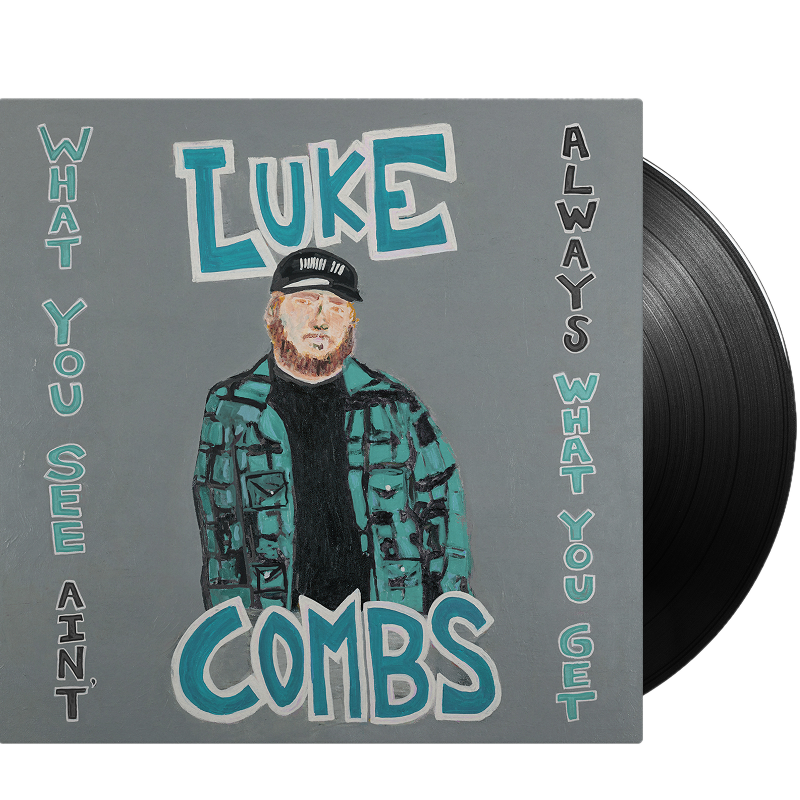 Luke Combs - Vinyl What You See Ain't Always What You Get