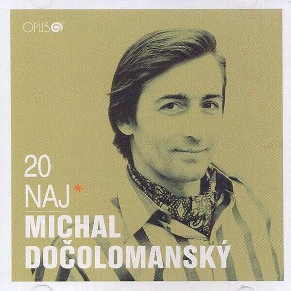 Michal Dočolomanský - CD 20 Naj