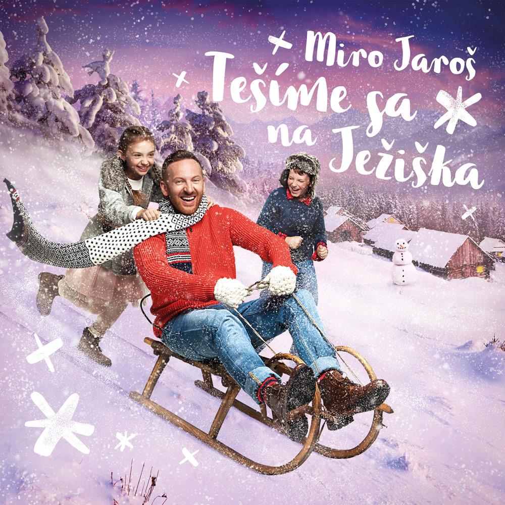 Miro Jaroš - CD Tešíme sa na Ježiška