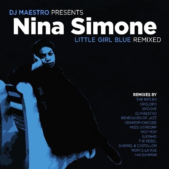 Nina Simone - CD DJ Maestro presents Little Girl Blue Remixed