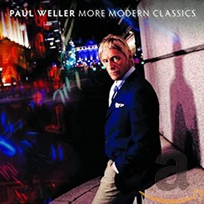 Paul Weller - CD MORE MODERN CLASSICS