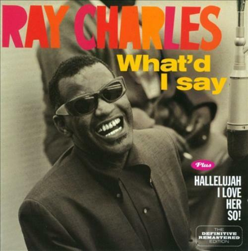 Ray Charles - CD What I'd Say / Hallelujah, I love Her