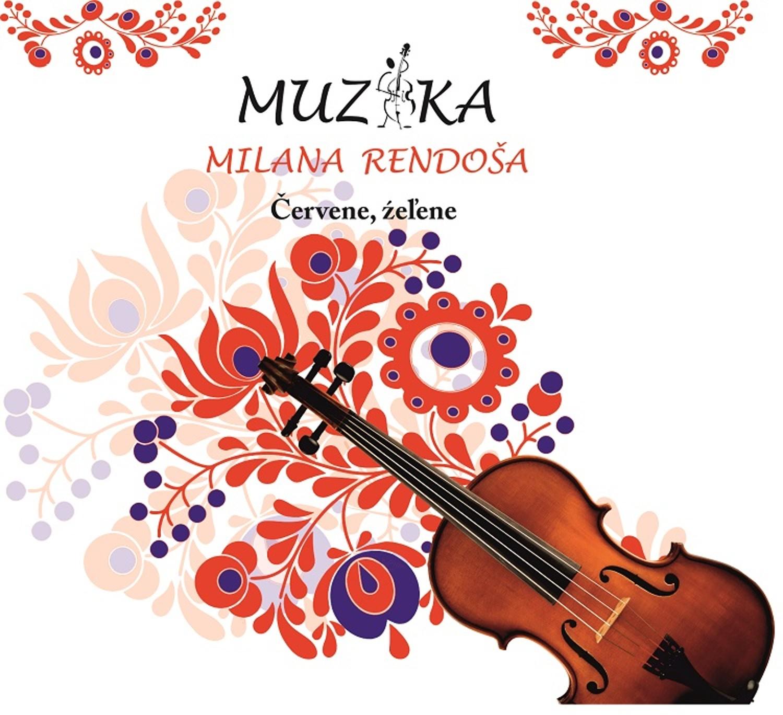 Muzika Milana Rendoša - CD Červene, Žeľene