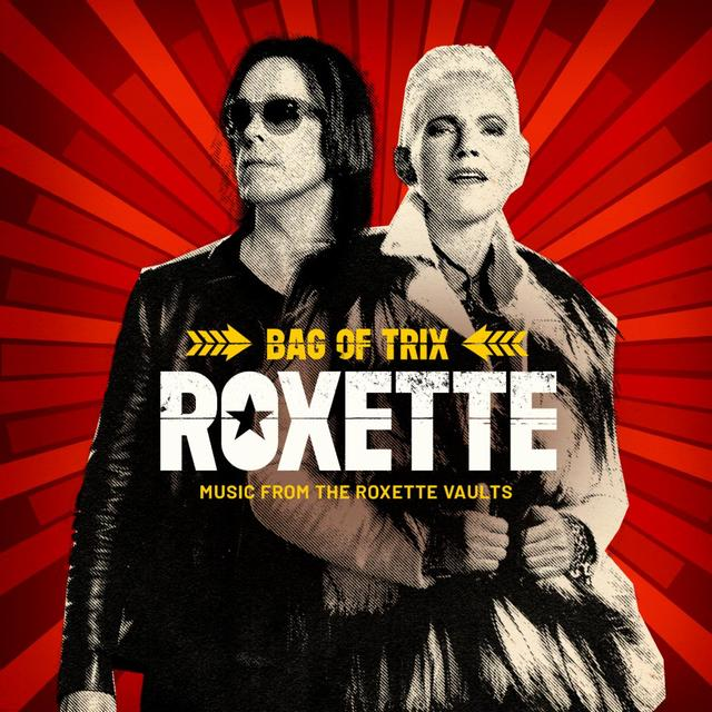 Roxette - CD Bag Of Trix - Music From The Roxette Vaults Available From Rhino