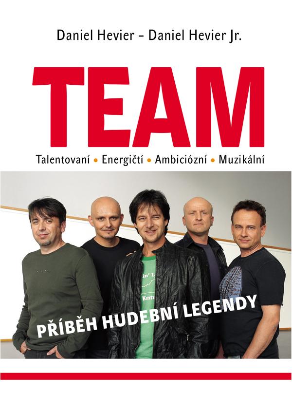 TEAM - Kniha Príbeh hudobnej legendy - Česká verzia