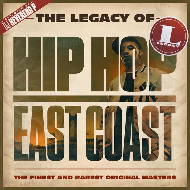 Výberovka - CD The Legacy of Hip Hop East Coast