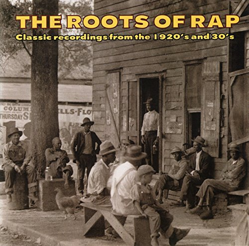 Various - CD The Roots Of Rap: Classic Recordings From The 1920s & 30s